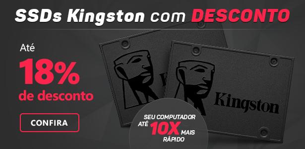 SSDs Kingston com até 18% de desconto!