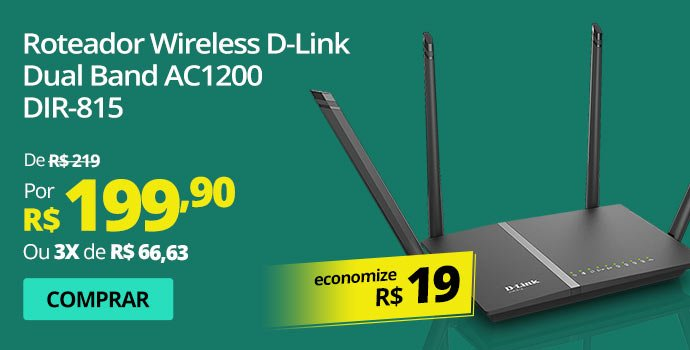 Roteador wireless 4 portas Dual Band AC1200 DIR-815 D-Link
